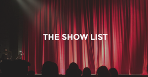 the show list