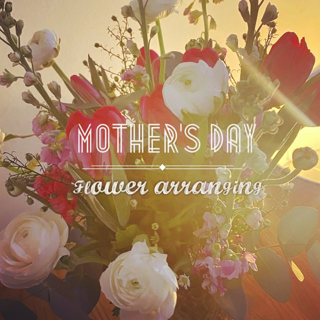 Mother's Day flower arranging photo for free listings two.jpg