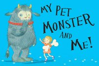 my pet monster and me.jpg