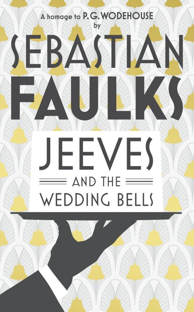 Sebastian Faulks' Jeeves and the Wedding Bells